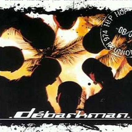 Compilation Débarkman