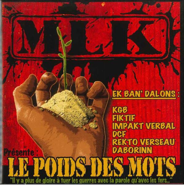 """Album MLK, """"Le Poids des Mots"""" - MLKProd (2001) TI YAB ZEN"""