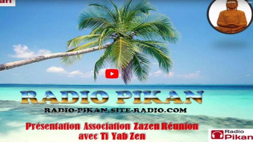 Je suis invité par Radio Pikan pour parler de Zazen Réunion