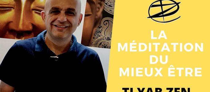 LA MEDITATION DU MIEUX ETRE DE TI YAB ZEN